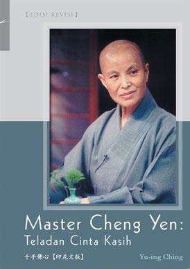 Master Cheng Yen : Teladan Cinta Kasih