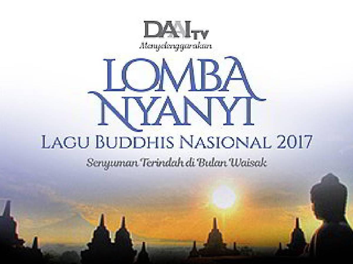DAAI TV Lomba Nyanyi Lagu Buddhis Nasional 2017
