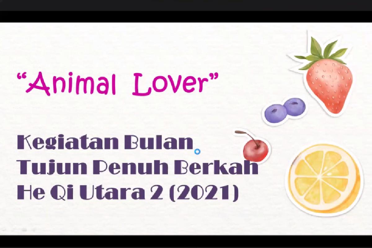 """Belajar Kasih Sayang Bersama Program """"Animal Lover"""""""