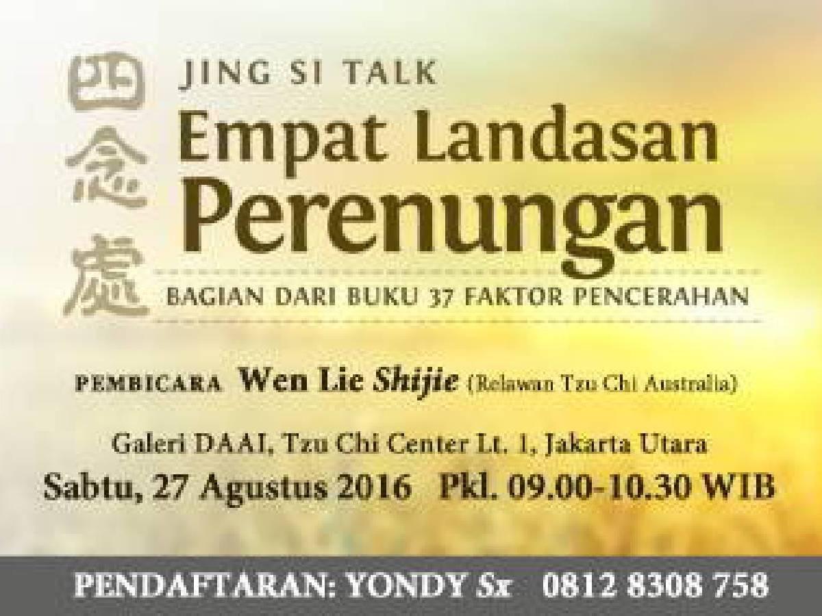 Jing Si Talk Empat Landasan Perenungan