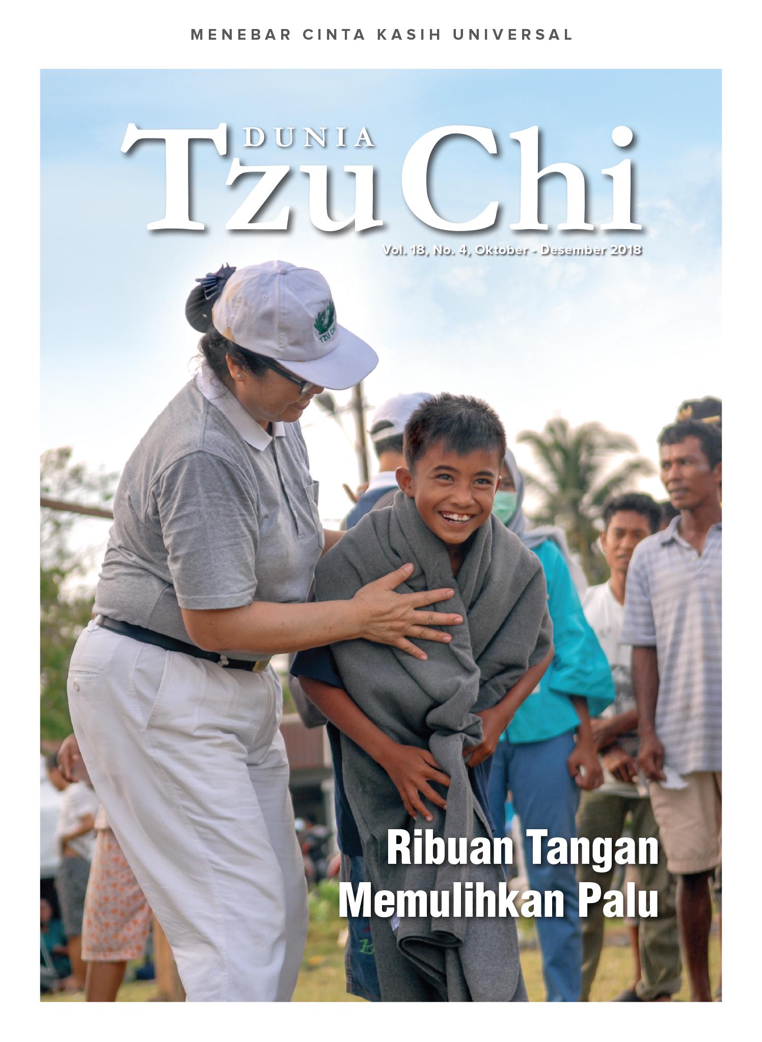 Majalah Dunia Tzu Chi Oktober - Desember 2018