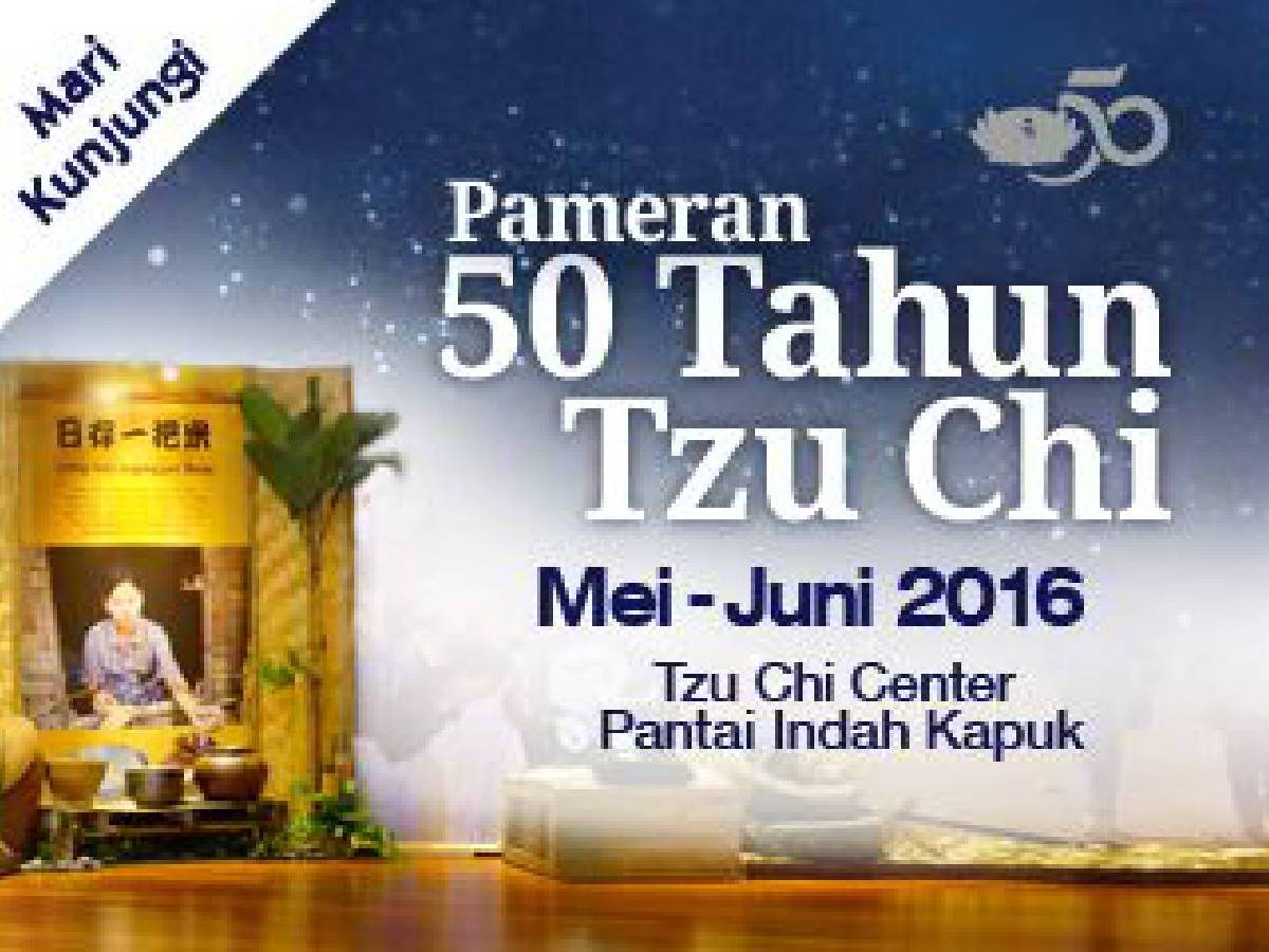 Pameran 50 Tahun Tzu Chi