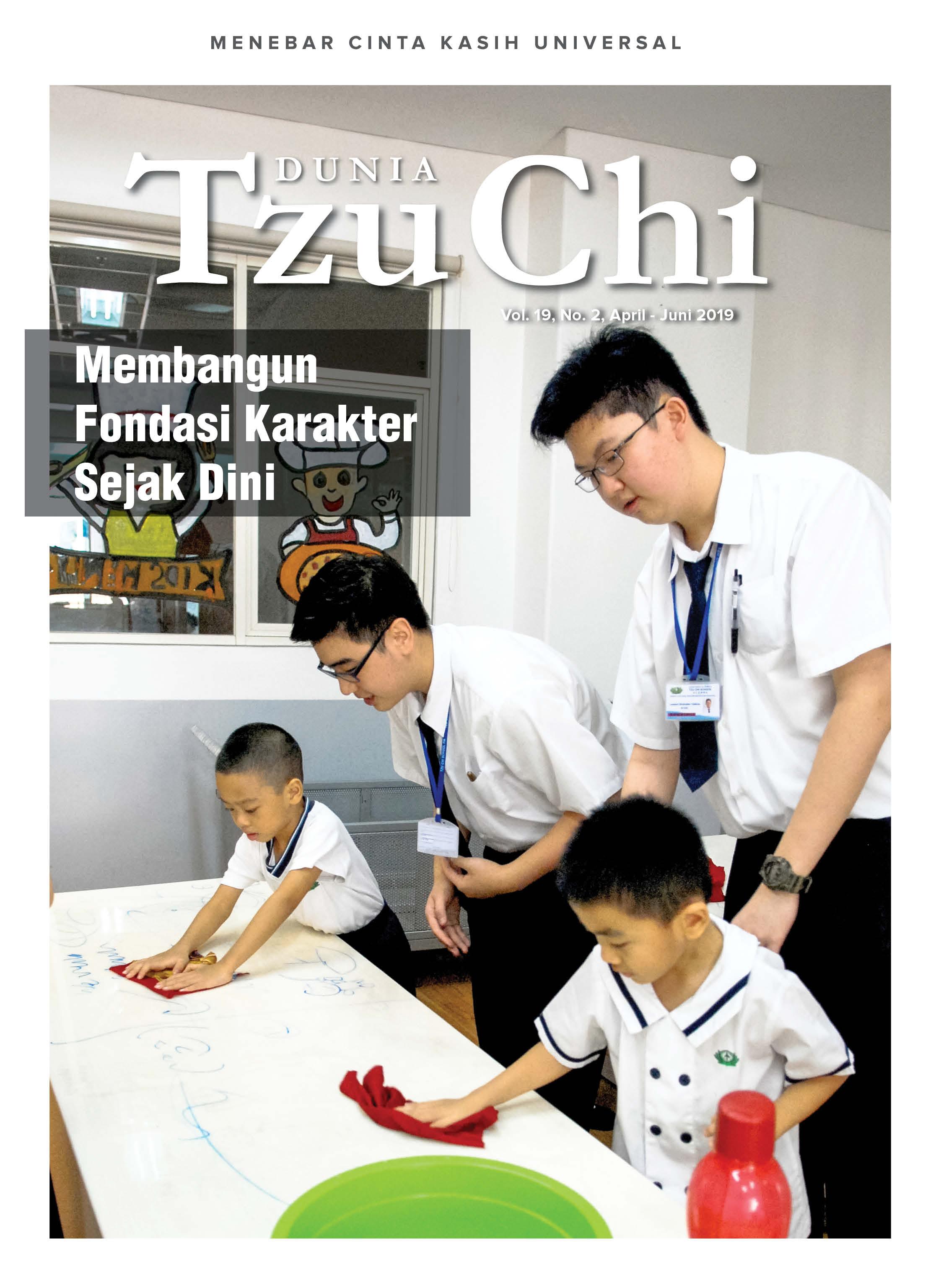 Majalah Dunia Tzu Chi April - Juni 2019